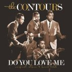 The Contours 1962 hit Do You Love Me