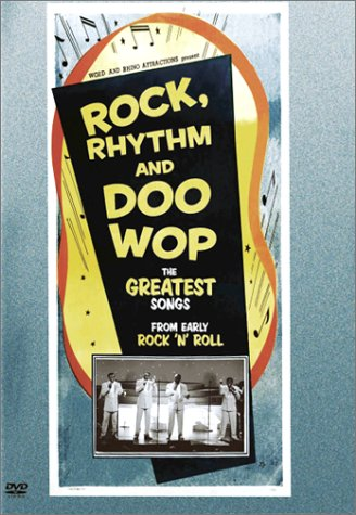 Rock Rhythm & Doo Wop: The Greatest Songs From Early Rock N Roll.
