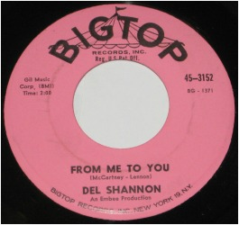 Del Shannon cover of The Beatles song From Me to You.
