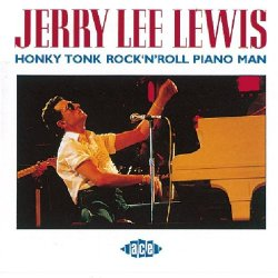 Jerry Lee Lewis Honky Tonk piano man