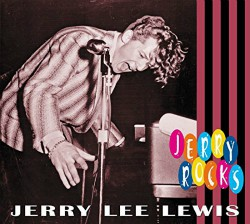 Jerry Lee Lewis Rocks...Of Course He Does.