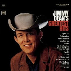 Jimmy Dean Lyrics Big Bad John Was 1 Country Song In 1961