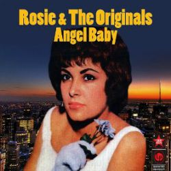 Angel Baby Song 1960 Top Five Doo Wop Hit By Rosie And