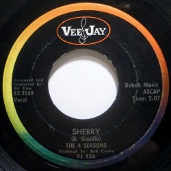 Bob Gaudio wrote Sherry, the Four Seasons very first #1 hit song.