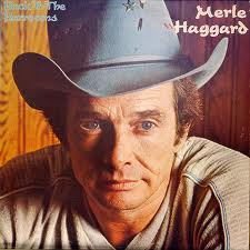 Merle Haggard song lyrics featuring album Back to The Barrooms.