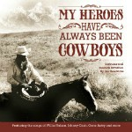 Tumbling Tumbleweeds, I Remember my Cowboy Heroes.