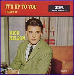 Ricky Nelson sings It's Up to You in oldies video at Vinyl Record Memories.com