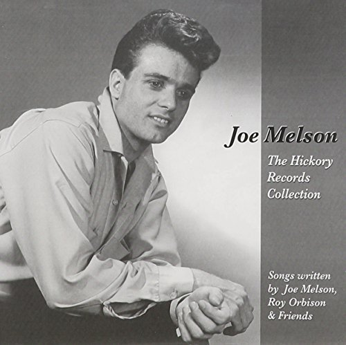 Joe Melson is the co-writer of Only The Lonely and other Roy Orbison hits.