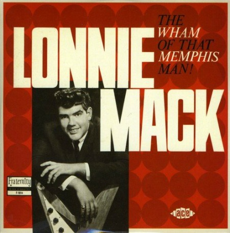 Remembering Lonnie Mack.