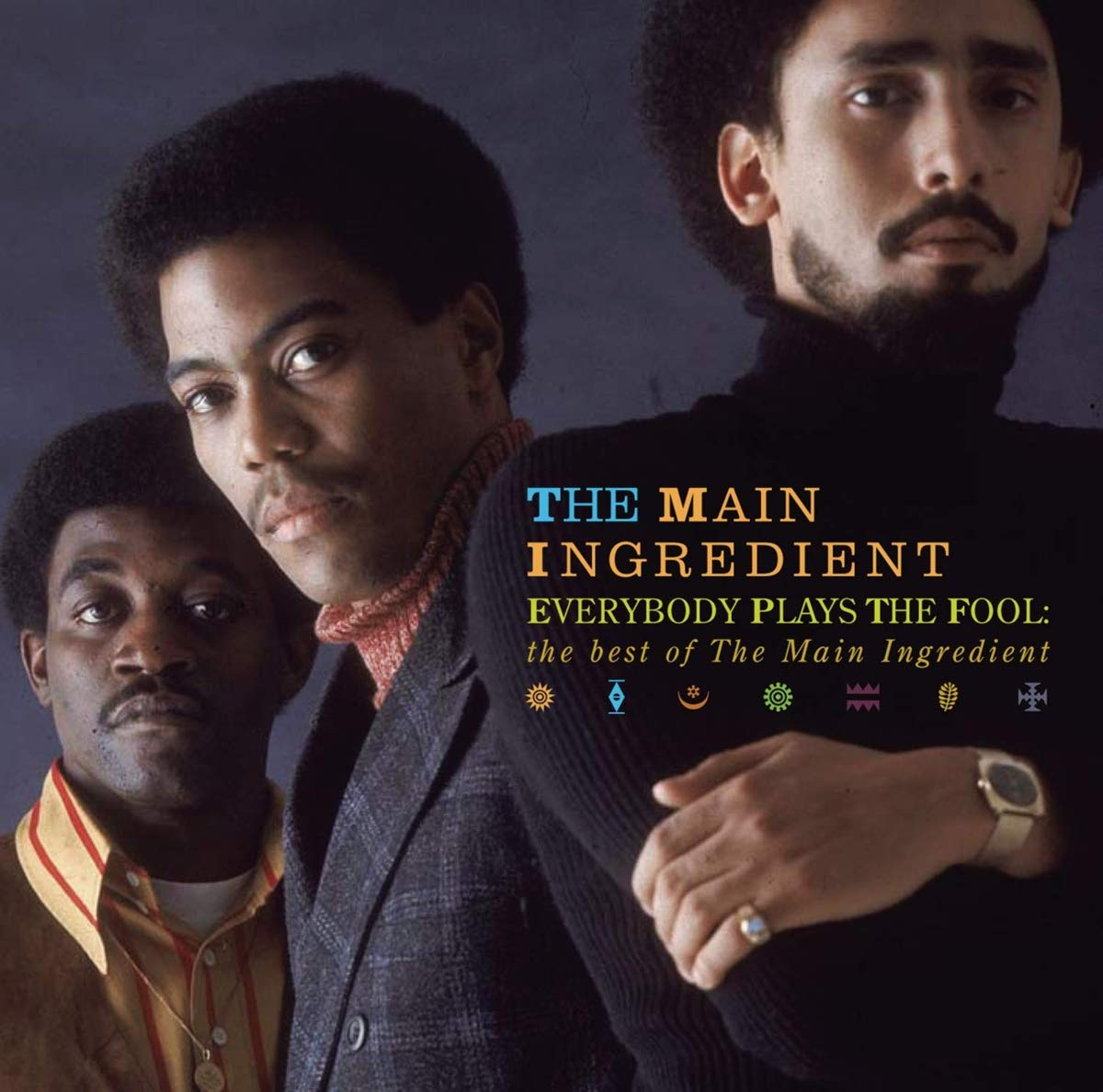 The Main Ingredient album Everybody Plays The Fool.