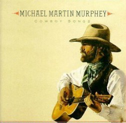 Michael Martin Murphy sings original cowboy campfire songs.