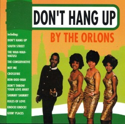 Another giant hit for The Orlons in 1962, Don't Hang up.