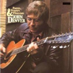 John Denver....Poems, Prayers and Promises