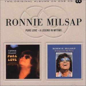 From 1974, Pure Love, has always been one of my favorite by Ronnie Milsap.