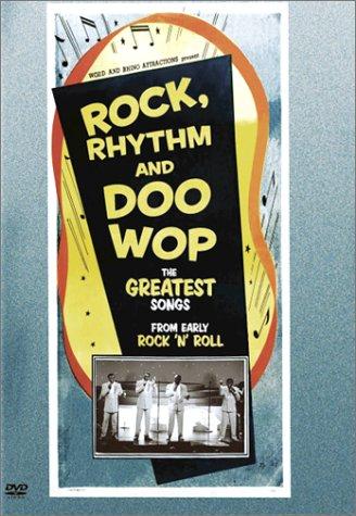 Rock Rhythm & Doo Wop: The Greatest Songs From Early Rock N Roll.
