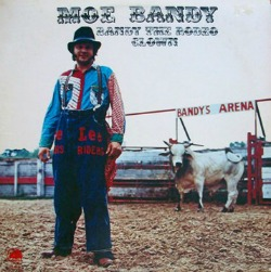 Moe Bandy song Bandy The Rodeo Clown.