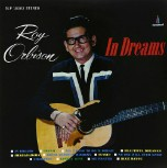 Roy Orbison sings Dream, a 1940s classic.