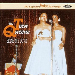 Teen Queens 1st and only hit song, Eddie My Love from 1956.