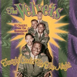 The Velvets Tonight Could Be The Night 1961 Doo Wop