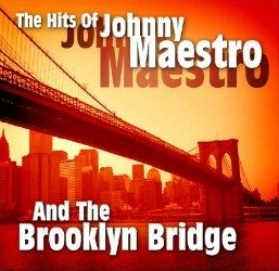 Brooklyn Bridge vinyl record memories, The Johnny Maestro Story.