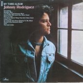 Johnny Rodriguez album titled My Third Album was his first album released in 1974 and the first one I purchased new.