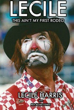 Personal life and professional career of Rodeo Clown Lecile Harris.