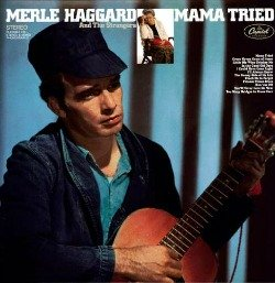 Merle Haggard Mama Tried #1 song from 1968 at All About Vinyl Records.