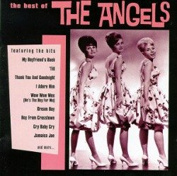 The Angels and their #1 hit song from 1963, My Boyfriend's Back.