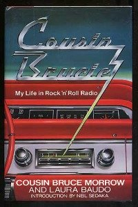 My Life in Rock and Roll Radio with Cousin Brucie Morrow.