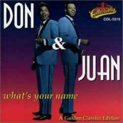 Don & Juan #7 song from 1962 What's Your Name