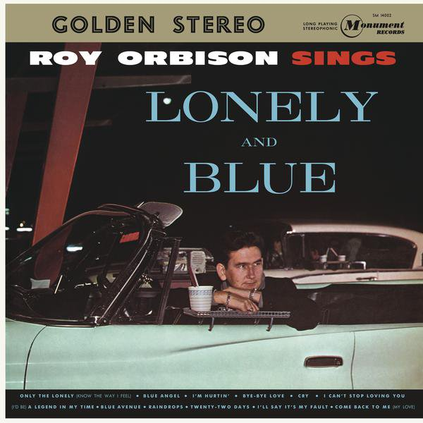 The Album Lonely and Blue contains Roy Orbison's first big hit song, Only The Lonely.