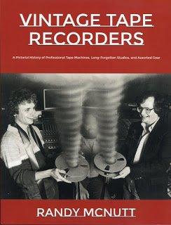 History of Vintage Tape Recorders written by my friend, Randy McNutt.