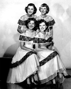 The Chordettes - Lynn Evans, Janet Ertel, Carol Buschmann and Margie Needham.